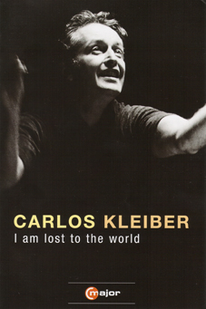 Carlos Kleiber Lost to the wolrd